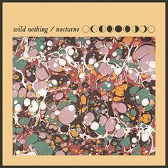 Wild Nothing <3 - Nocturne