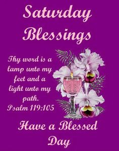 180 Saturday Blessings Images, Pics, Quotes, Wishes and GIF Saturday Morning Quotes, Good Morning Happy Saturday, Good Morning God Quotes, Good Morning Beautiful Quotes, Good Morning Prayer, Morning Blessings, Good Morning Good Night, Saturday Images, Hello Saturday