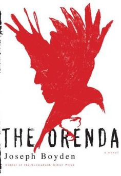 """The Orenda is a heart song that spans the continent, and echoes to us across the years. At times devastating and difficult, Joseph Boyden's novel is equally compassionate and inspiring."" —Robert F. Kennedy, Jr."