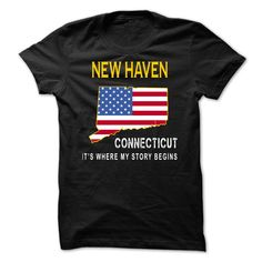 #Statestshirt... Cool T-shirts  Worth :$19.00Purchase Now    Low cost Codes   View photographs & pictures of NEW HAVEN - Its Where My Story Begins t-shirts & hoodies:Should you do not completely love our design, you'll be able to SEARCH your favourite one throu....