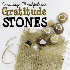 Encourage Thankfulness in your home with these simple to make Gratitude Stones. They are a great positive group activity or wonderful as a single gift.