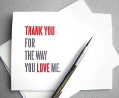 Anniversary card, Love card: Thank you for the way you love me - red, gray and white simple typography. $4.00, via Etsy.
