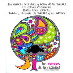 """Lámina """"Los matices de la realidad"""" Positive Messages, Positive Thoughts, Me Too Lyrics, The Ugly Truth, Louise Hay, Comic Drawing, Bible Art, Magnolias, Namaste"""