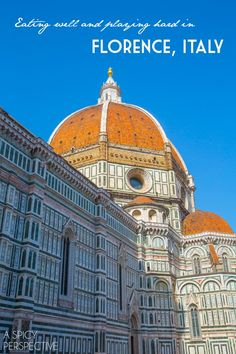 Tips on where to go and what to do in Florence, Italy
