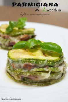 Parmigiana di zucchine light Indian Food Recipes, Italian Recipes, I Love Food, Good Food, Salty Foods, Cooking Recipes, Healthy Recipes, Light Recipes, Vegetable Recipes