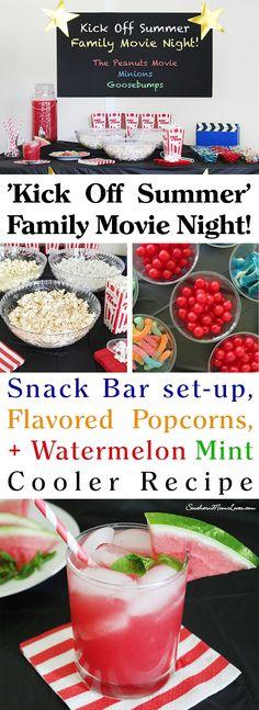 My 'Kick Off Summer' Family Movie Night {Snack Bar + a Watermelon Mint Cooler Recipe} #ad #DataAndAMovie