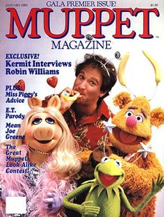 Robin Williams, Muppet Magazine Cover 1983, RIP... Laughing with the Angels now