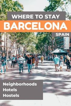 Where to Stay in Barcelona - Neighborhoods & Hotels • Red Fedora Diary