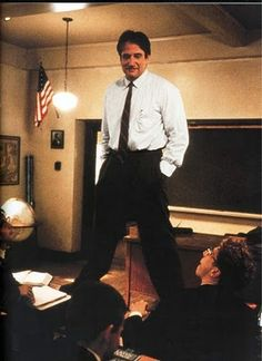 """There's a time for daring and there's a time for caution, and a wise man understands which is called for."" John Keating (Robin Williams), Dead Poets Society"