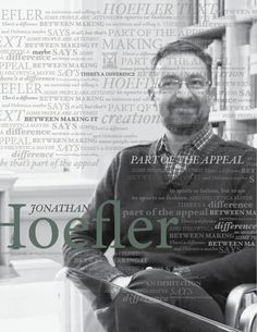 Typographical poster overlayed over a photograph of Jonathan Hoefler