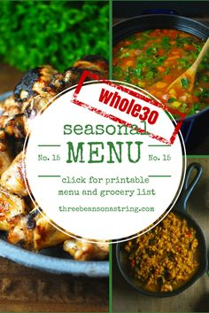Whole30 Menu Week 3: Good Health, Good Taste. The third in our series of healthy, delicious Whole30 menus. Printable Grocery list included. Paleo, Gluten free.