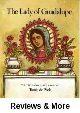 The Lady of Guadalupe / written and illustrated by Tomie de Paola.