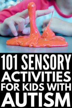 101 Sensory Activities for Autism | These DIY sensory activities is perfect for kids and adults with special needs like autism, sensory processing disorder, ADHD, and anxiety. They can be enjoyed at home, in the classroom, or in occupational therapy, and offer effective ways to calm down and expose kids to sensory experiences in a fun and non-threatening way. #autism #specialneeds #specialneedsparenting #sensory #sensoryactivities #SPD #sensoryprocessingdisorder #parenting #parentingtips