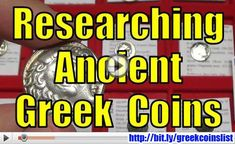 ANCIENT GREEK COINS Research How To Checklist Article with Video https://goldsilvercoinkingofusa.wordpress.com/2016/10/12/ancient-greek-coins-research-how-to-checklist-article-with-video/