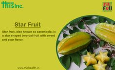 Star Fruit has an impressive list of essential nutrients, antioxidants, and vitamins required for well-being. #Starfruit #Fitfull #Thisinc