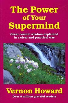 The Power of Your Supermind