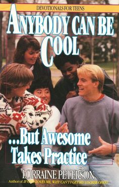 Anybody can be cool...But awesome takes practice