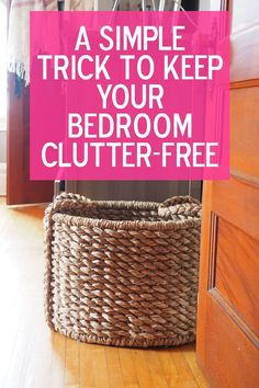 A Stupidly Easy Trick to Keep Your Bedroom Clutter-Free - Cleaning Hacks Declutter Bedroom, Declutter Your Life, Declutter House, Bedroom Organization Diy, Clutter Organization, Organization Ideas, Cluttered Bedroom, Clutter Solutions, Clutter Control