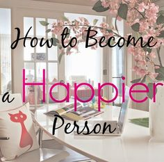 The Power of The Pretty : How To Become a Happier Person...simple steps to a…