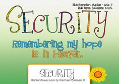 Character Quality: Security Remembering my hope is in heaven. Bible Character Study, Teaching Character, Character Counts, Teaching Activities, Teaching Kids, Character Qualities, Kids Church, Bible Lessons, Christian Life