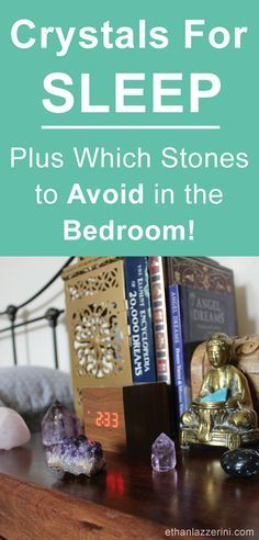 Stones and crystals for sleep. Which crystals to avoid in the bedroom! #naturalhealth #fengshui