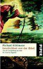 Geschichten von der Bibel von Michael Köhlmeier, http://www.amazon.de/dp/3492231624/ref=cm_sw_r_pi_dp_hZkZqb11Y2KFK