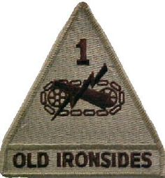 1st Armored Division. dylan just bought his first old ironsides patch today! 8 days until we're on the road to ft bliss!