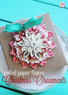 Rolled paper flower #Christmas #ornaments! Beautifully handcrafted by @Amy Bell {Positively Splendid} with Styled by Tori Spelling jewelry #swellnoel