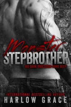 Monster Stepbrother: His dark obsession runs deep: Amazon.de: Harlow Grace: Fremdsprachige Bücher
