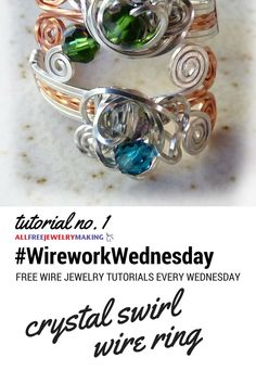 Gorgeous wire and crystal ring tutorial. #WireworkWednesday