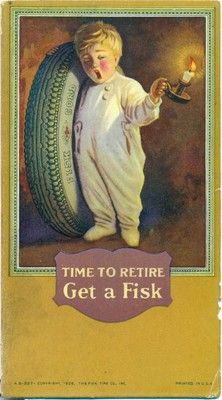 """Fisk Tire, 1926 """"Time to Retire"""""""