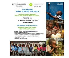 Join us for a day of relaxation and help us raise money for Water Aid Canada! Tickets now available for our 9th Annual Wrap Yourself In Aveda event: Sunday April 12, 2015 10am - 4pm. #Aveda #EarthMonth2015 #EarthMonth #WaterAidCanada #PaulDaCostaSalon