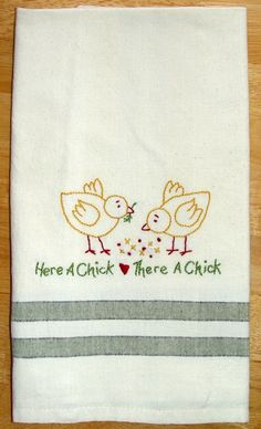 Here a chick there a chick - hand embroidered cotton kitchen towel with baby chicks design