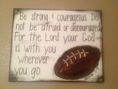 Items similar to Football Textured Canvas - Be Strong & Courageous - Joshua on Etsy - Soccer Photos Football Rooms, But Football, Football Crafts, Football Themes, Football Quotes, Football Canvas, Football Players, Football Theme Bedroom, Baseball