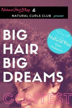 Big Hair Big Dreams Contest