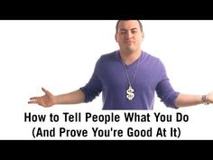 ▶ How to tell people what you do (and prove you're good at it) - YouTube