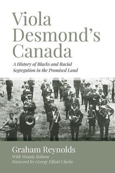 In Viola Desmond was wrongfully arrested for sitting in a whites-only section of a movie theatre in New Glasgow, Nova Scotia. In the Nova Scotia Government recognized this gross miscarriage of justice and posthumously granted her a free pardon. Black Canadians, Racial Equality, History Magazine, Award Winning Books, Dream Book, Promised Land, Rosa Parks, History Books, Local History
