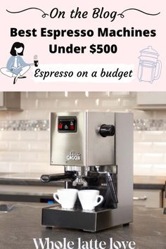 If you love espresso but you're not looking to spend big bucks on luxury home espresso machines, we've got our top 5 espresso machines under $500 that'll deliver the best cafe-quality espresso for your budget and make a statement in your home coffee bar. Read more in our blog!  #wholelattelove #homebrewing #diycoffeebar #coffeebarideas #espressomachines #coffeemakers #budgetcoffee #affordablecoffeebarideas #gaggia Best Home Espresso Machine, Commercial Espresso Machine, Espresso Machine Reviews, Coffee Bar Home, Coffee Art, Iced Coffee, Gaggia Espresso Machine, Coffee Break, Morning Coffee