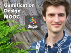 Gamification Design MOOC begins March 17!  (It's FREE!)