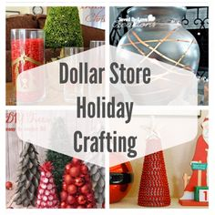 50  Holiday Projects Using Dollar Store Supplies