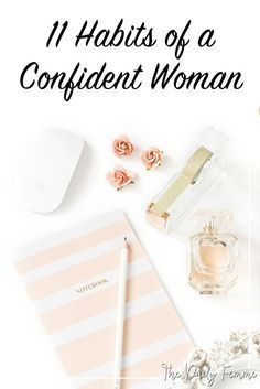 of a confident woman. Confidence isn't something we have all the time, it takes work and practice and repeating certain habits to create a confident woman - here are the top Self Confidence Tips, Confidence Quotes, Confidence Building, Good Habits, Healthy Habits, Healthy Mind, Self Development, Personal Development, Development Quotes