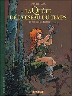 Amazon.fr - La Quête de l'oiseau du temps, tome 1 : La Conque de Ramor - Régis Loisel, Serge Le Tendre - Livres