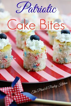 Patriotic Cake Bites ~ The Plaid & Paisley Kitchen ~ Celebrate the 4th with adorable and easy cake bites! Fill up on all the great hot dogs and burgers, you don't need much room left in your belly for these sweet mini treats.