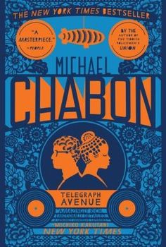 Telegraph Avenue: A Novel: Michael Chabon – cover design by Will Staehle Good Books, Books To Read, My Books, Date, Book Cover Design, Book Design, New York Times News, Ny Times, Michael Chabon