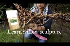 wire art sculpture The art of willow sculpture, weaving, sewing and binding your way to relaxation