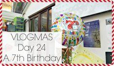VLOGMAS Day 24 - A 7th Birthday | Life With Pink Princesses