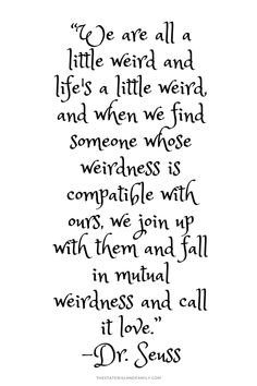 11 Best Being Weird Quotes Images Thinking About You Proverbs