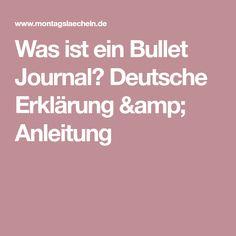 Was ist ein Bullet Journal? Deutsche Erklärung & Anleitung