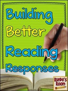 Building Better Reading Responses - a resource to help your students write better reading responses through cumulative reading response goals, color coding of responses, and scaffolded success criteria.