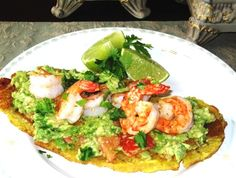 Fried Green Plantain with Guacamole and Shrimp (Tostada de Plátano con Camarones y Guacamole)